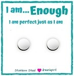 I am...Enough